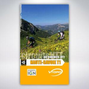 VTOPO Haute-Savoie à VTT Tome 1